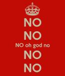no no